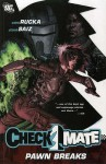 Checkmate Vol. 2: Pawn Breaks - Greg Rucka, Christina Weir
