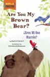 Are You My Brown Bear? - Harriet Ziefert, Christina O'Donovan