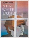 The Literacy Bridge - Large Print - A Fine White Dust (The Literacy Bridge - Large Print) - Cynthia Rylant