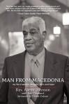 Man from Macedonia: My Life of Service, Struggle, Faith, and Hope - Aaron Johnson