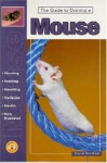 The Guide to Owning a Mouse - Sue Fox