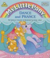 Dance and Prance My Little Pony - Kathy Allert, Kathryn Cristaldi