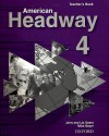 American Headway 4 Teacher's Book - John Soars, Liz Soars, Mike Sayer