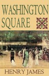 Washington Square (Classic Collection) - Henry James, Lloyd James