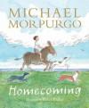 Homecoming - Michael Morpurgo, Peter Bailey