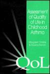 Assessment of Quality of Life in Childhood Asthma - Raymond Bonnett