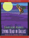 Living Dead in Dallas (Sookie Stackhouse / Southern Vampire Series #2) - Johanna Parker, Charlaine Harris