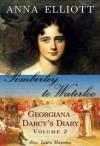 Pemberley to Waterloo - Anna Elliott