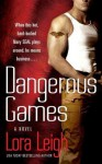 Dangerous Games (Tempting Navy SEALs) - Lora Leigh