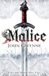 Malice: The Faithful and the Fallen 1 (Faithful & the Fallen 1) - John Gwynne