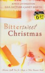 Bittersweet Christmas : Christmas spells time for change in three romantic novels - Joyce Livingston, Gail Sattler, Janet Spaeth