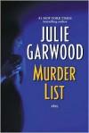 Murder List (Buchanan, #4) - Julie Garwood