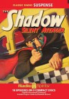 The Shadow: Silent Avenger - Orson Welles, William Johnstone