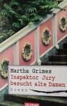 Inspektor Jury besucht alte Damen - Martha Grimes, Dorothee Asendorf