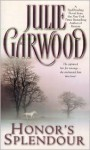 Honor's Splendour - Julie Garwood