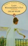 Lady Windermeres Fan - Oscar Wilde
