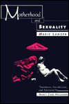 Motherhood and Sexuality - Marie Langer, Nancy Caro Hollander