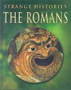 The Romans (Strange Histories) - Fiona MacDonald