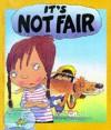 It's Not Fair - Brian Moses