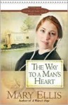 The Way to a Man's Heart - Mary Ellis