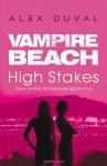 High Stakes - Alex Duval