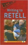 Writing to Retell - Jill Jarnow