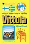 Populärmusik från Vittula - Mikael Niemi