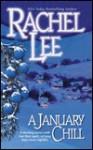 January Chill - Rachel Lee