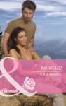 Mr Right? (Mills & Boon Cherish) (Montana - Book 18) - Stella Bagwell