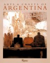 Arts and Crafts of Argentina - Andreina Bassetti de Roca, Rizzoli International Publications Incorporated, Andres Barragan