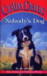Nobody's Dog - Colin Dann