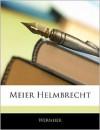 Meier Helmbrecht - Wernher