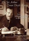 Sir Arthur Conan Doyle Reader, The: From Sherlock Holmes to Spiritualism - Jeffrey Meyers, Valerie Meyers