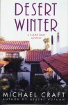 Desert Winter: A Claire Gray Mystery (Claire Gray Mysteries) - Michael Craft