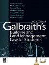 Galbraith's Building and Land Management Law for Students - Michael Stockdale, Rebecca Mitchell, Stephen Wilson, Simon Spurgeon, Russell Hewitson, Mick Woodley