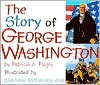Story of George Washington - Patricia A. Pingry, Stephanie McFetridge Britt