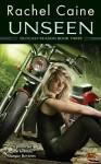 Unseen - Rachel Caine