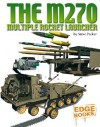 The M270 Multiple Rocket Launcher - Steve Parker, Alex Pang