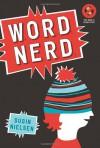 Word Nerd - Susin Nielsen