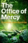 The Office of Mercy: A Novel - Ariel Djanikian