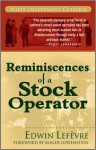 Reminiscences of a Stock Operator - Edwin Lefèvre, Roger Lowenstein