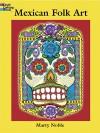 Mexican Folk Art - Marty Noble