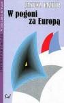 W Pogoni Za Europa - Janusz Tazbir