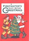 Firefighter's Night Before Christmas - Sue Carabine, Shauna Mooney Kawasaki