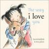 The Way I Love You - David Bedford, Ann James