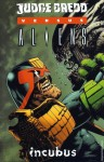 Judge Dredd vs. Aliens: Incubus - John Wagner, Andy Diggle, Henry Flint