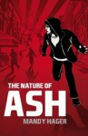 The Nature of Ash - Mandy Hager