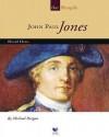 John Paul Jones: Naval Hero - Michael Burgan