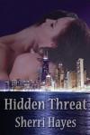 Hidden Threat - Sherri Hayes