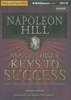 Napoleon Hill's Keys to Success: The 17 Principles of Personal Achievement - Napoleon Hill